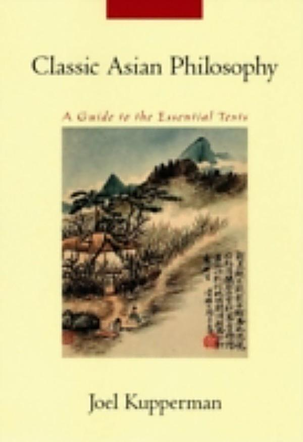 Asian classic essential guide philosophy text