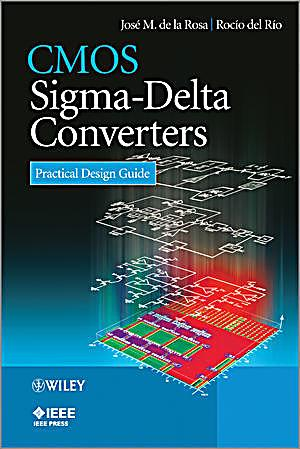 Cmos Sigma Delta Converters Practical Design Guide Buch