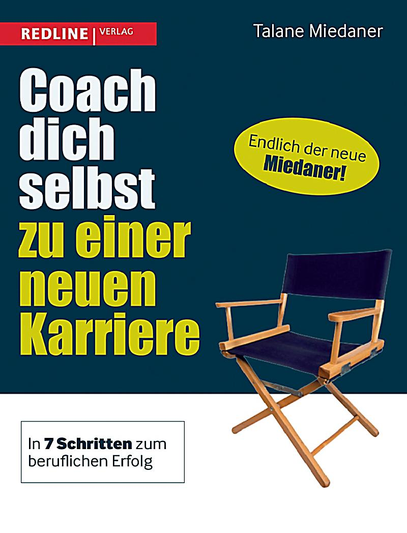 coach dich selbst zu einer neuen karriere buch. Black Bedroom Furniture Sets. Home Design Ideas