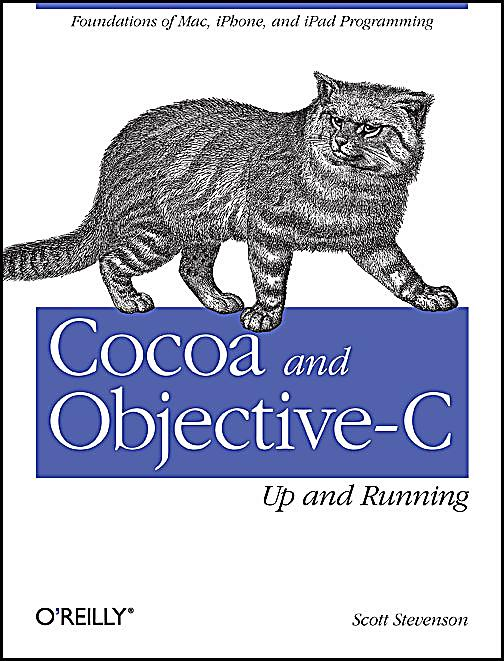 Cocoa Programming for Mac OS X 4th Edition