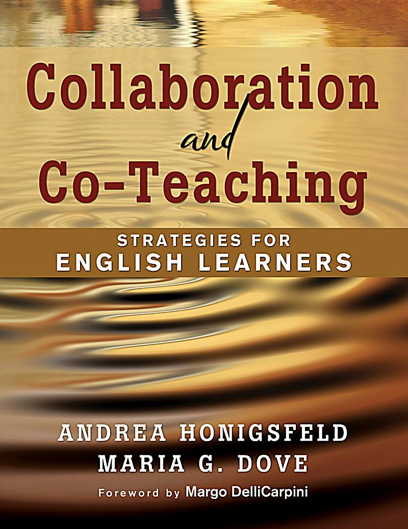 Collaborative Teaching For Esl : Collaboration and co teaching ebook jetzt bei weltbild at