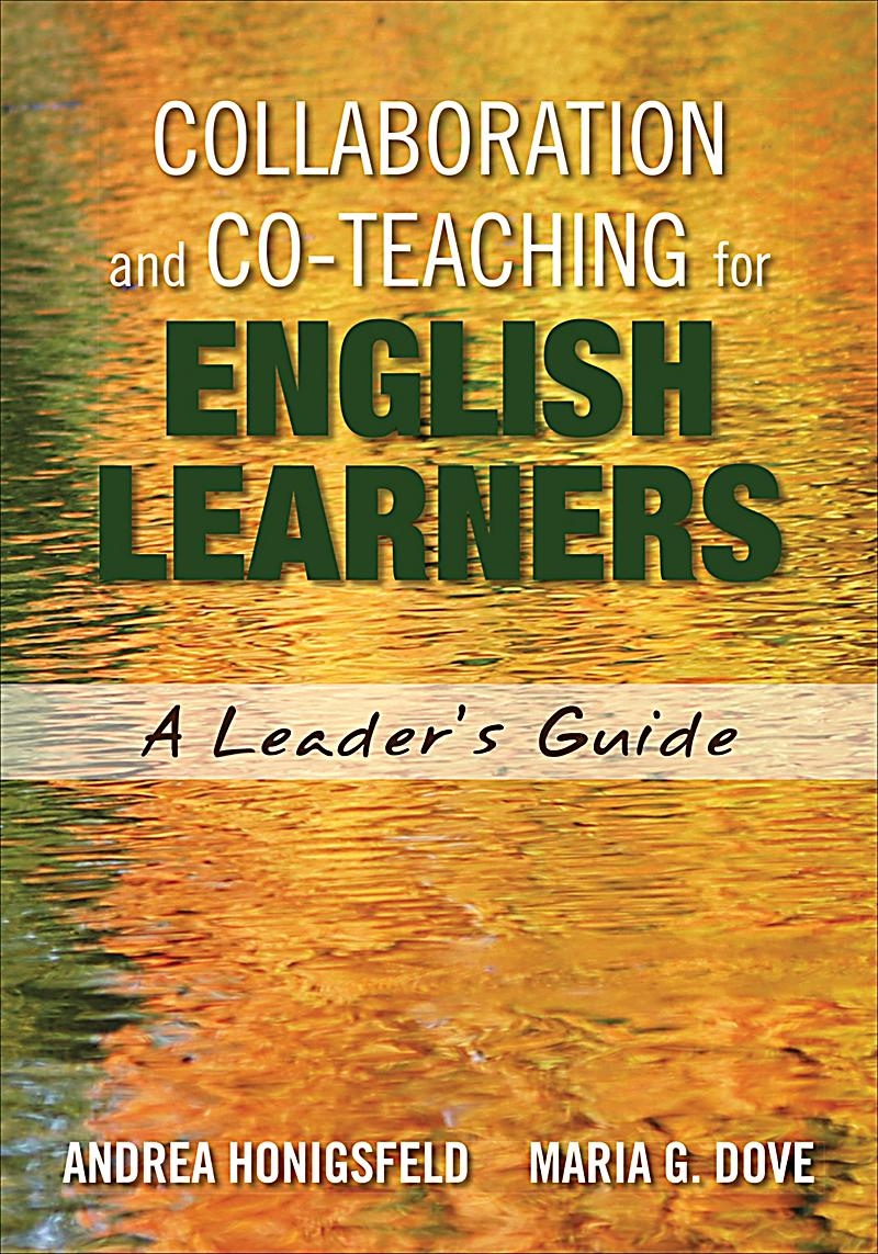 Collaborative Teaching For Esl : Collaboration and co teaching for english learners ebook