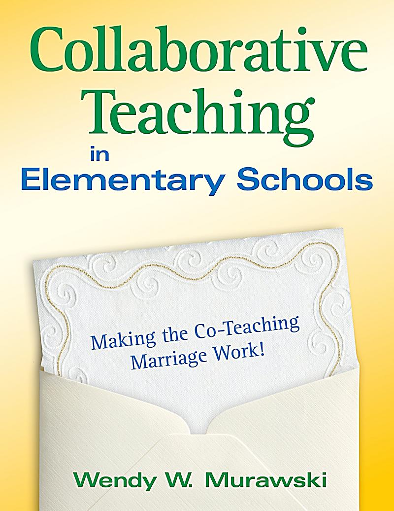 Collaborative Based Teaching : Collaborative teaching in elementary schools ebook