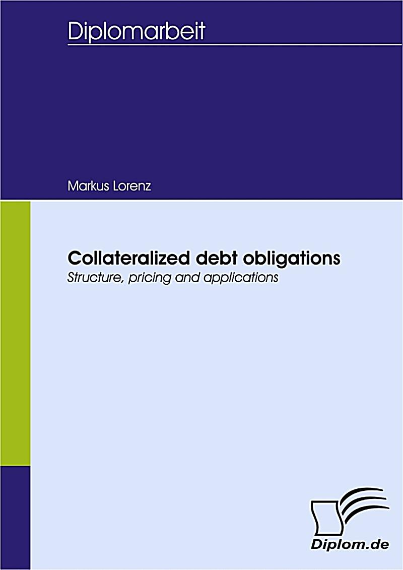 essays on collateralized debt Free credit papers, essays, and research papers  collateralized debt obligations, credit default swipes, and frozen markets can explain the economic devastation .