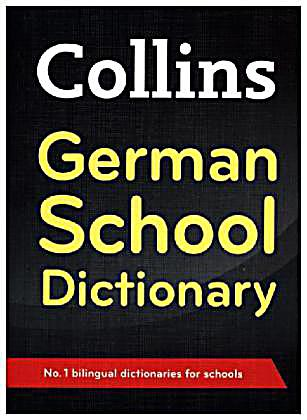collins german school dictionary buch portofrei bei. Black Bedroom Furniture Sets. Home Design Ideas