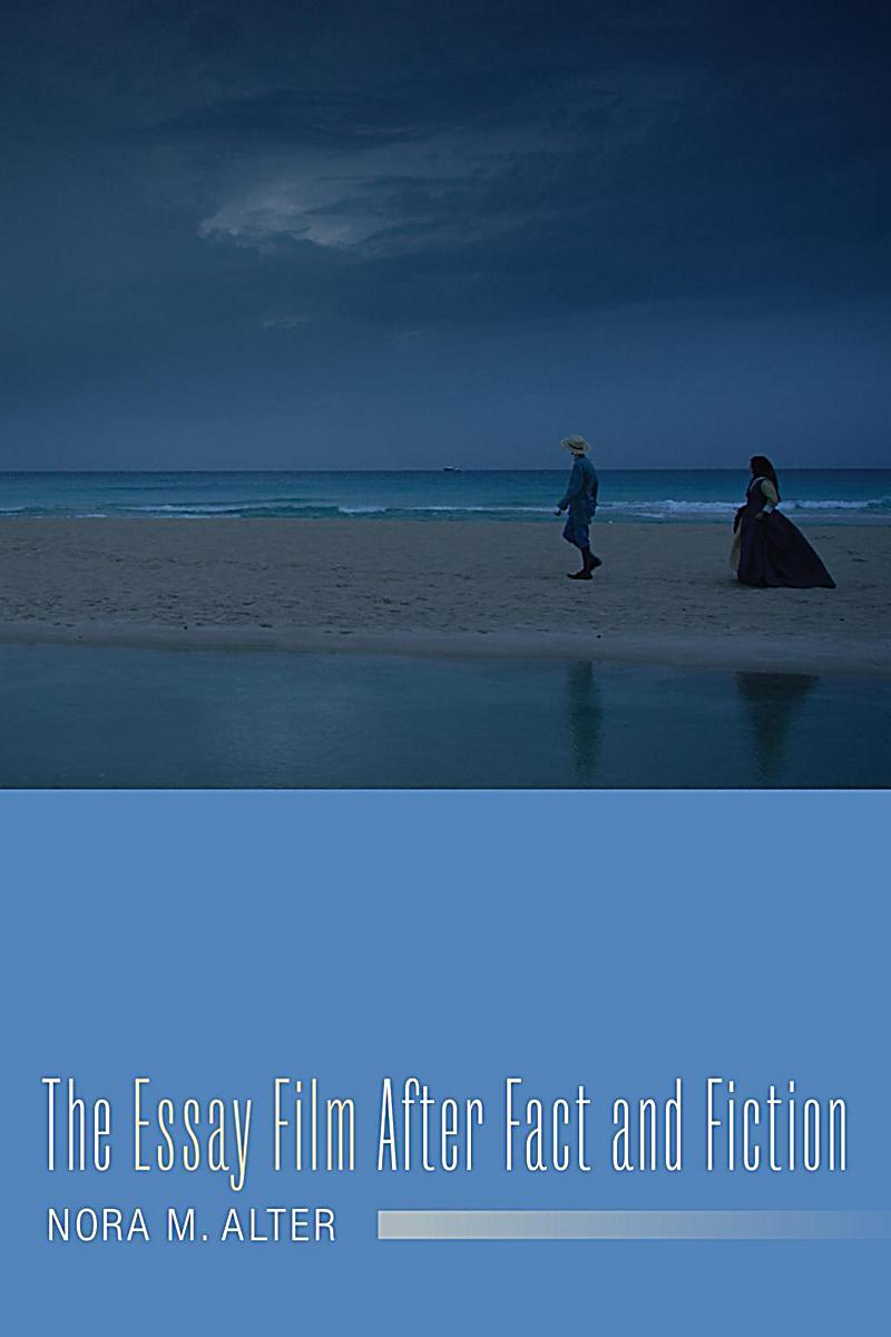 nora alter essay film Essays on the essay film (film and culture series) ebook: nora m alter, timothy corrigan: amazonin: kindle store.