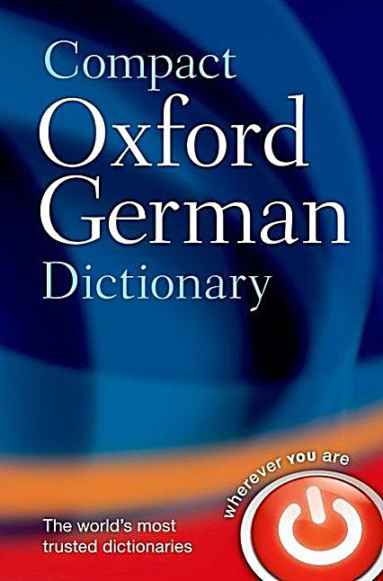 compact oxford german dictionary buch portofrei bei. Black Bedroom Furniture Sets. Home Design Ideas