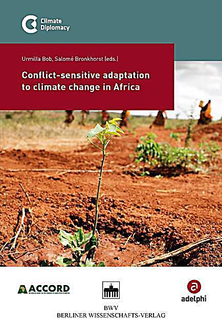 Conflict-sensitive adaptation to climate change in Africa ...