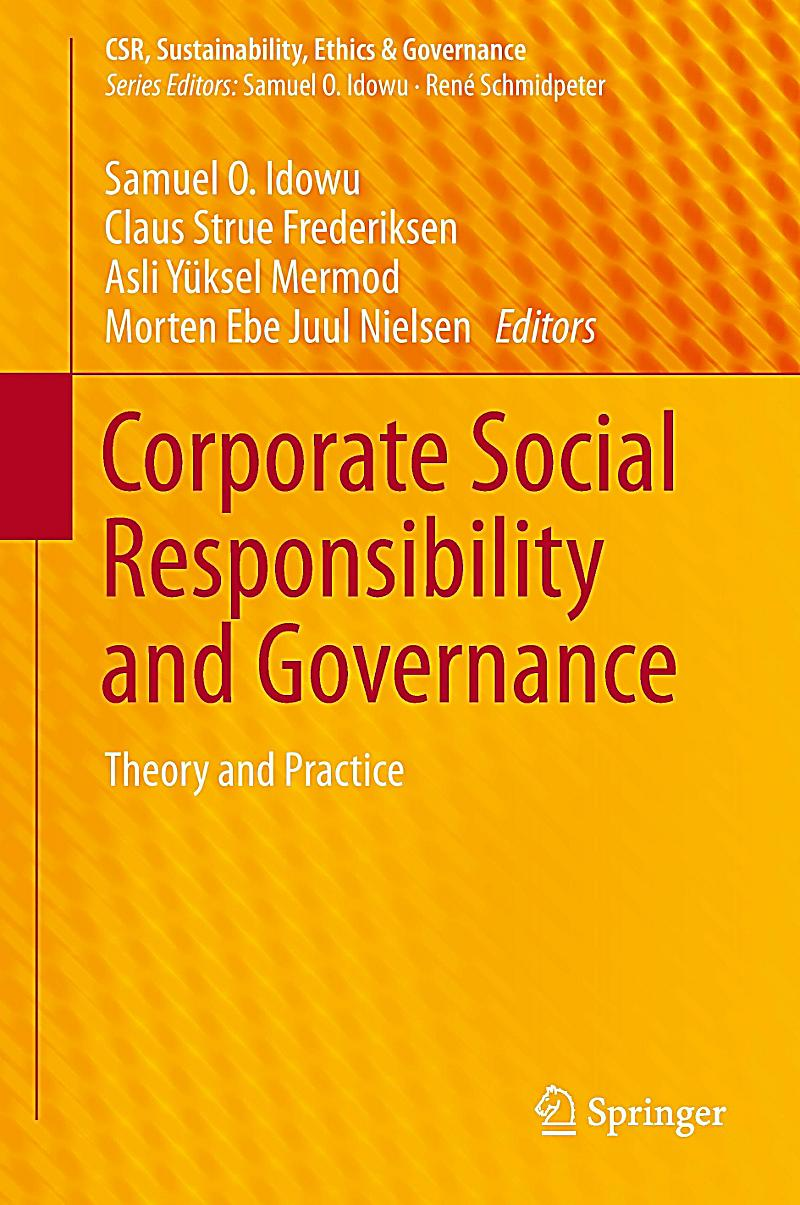 corporate social responsibility and good governance Though the concepts of corporate social responsibility (csr) and governance (cg) have corporate social responsibilty and good governance author.
