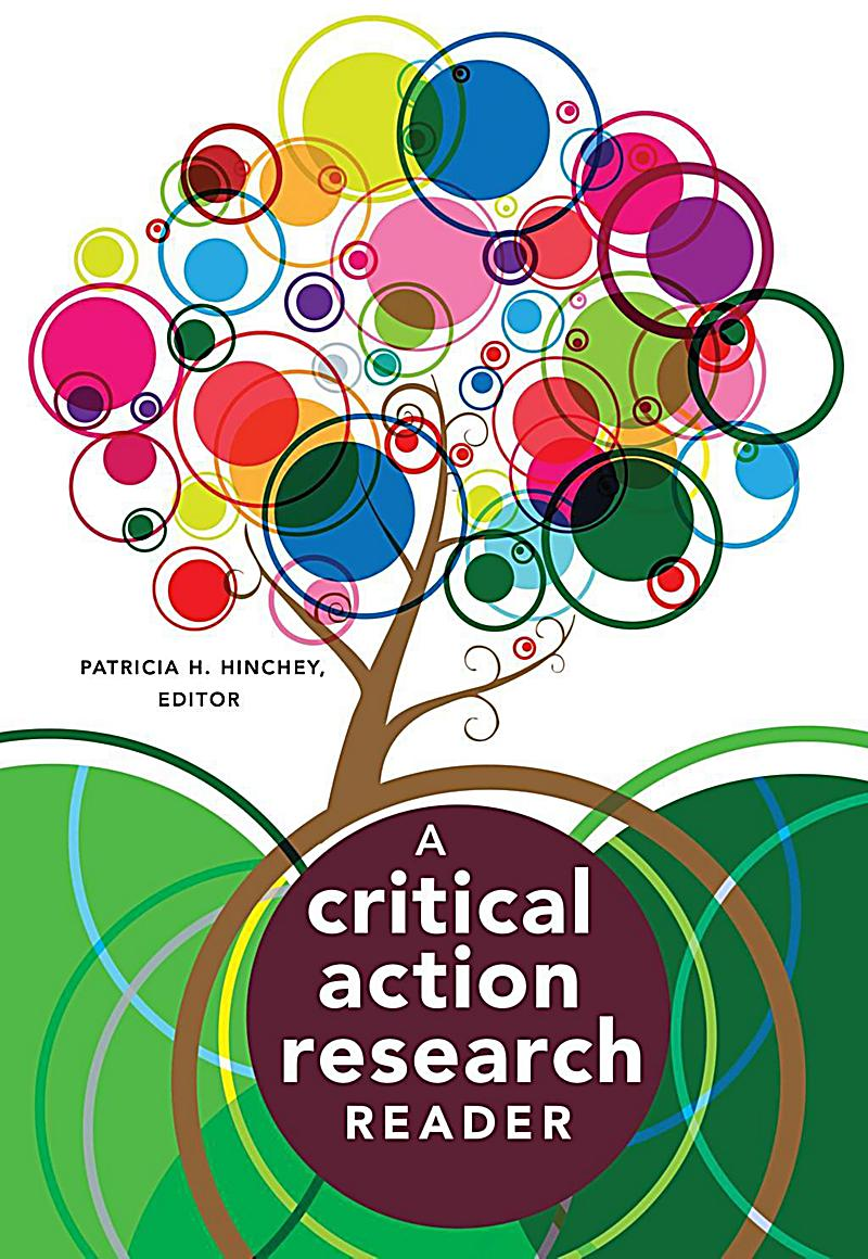 critical action research Action research design blurs the traditional distinction between researchers and practitioners, and effectively shortens the distance of the transformation f.