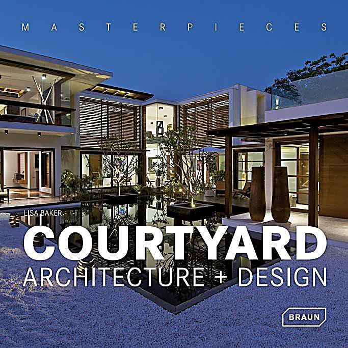 Courtyard architecture design buch portofrei bei for Courtyard architecture design