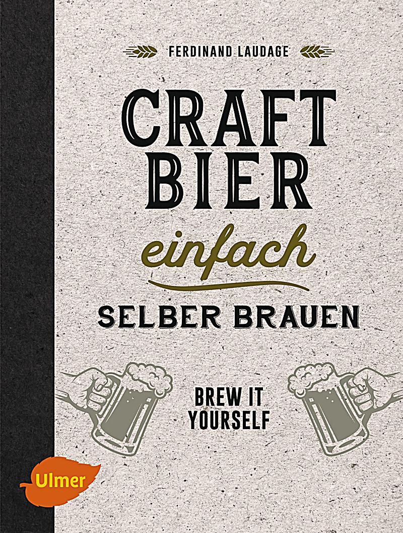 craft bier einfach selber brauen buch portofrei bei. Black Bedroom Furniture Sets. Home Design Ideas