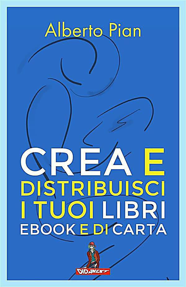 Crea e distribuisci i tuoi libri ebook e di carta ebook for Crea i tuoi piani domestici