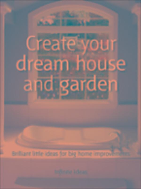 Create Your Dream House And Garden Ebook Jetzt Bei