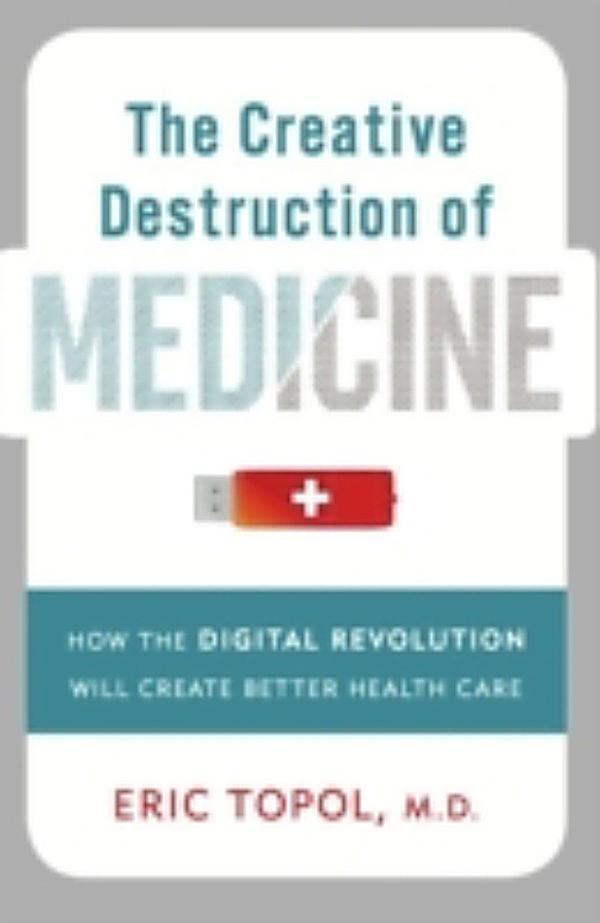 creative destruction of medicine pdf