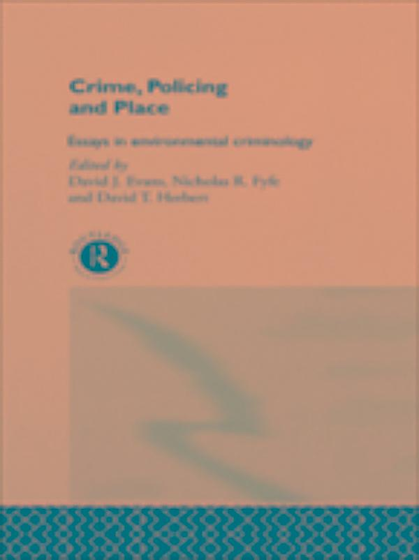crime policing place essays Understanding neighborhoods and crime or knowing the number of calls to the police—and invariably there are areas provide places where social networks.