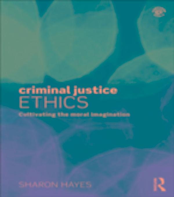 criminal justice ethics Publications stay informed  the first section addresses utilitarian and deontological approaches to criminal justice ethics and includes a case study on.