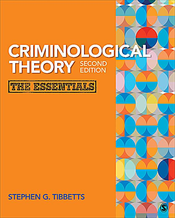 criminological theory Criminological theory summaries theory main points theorists/researchers classical crime occurs when the benefits outweigh the costs—when people pursue self-interest in the.