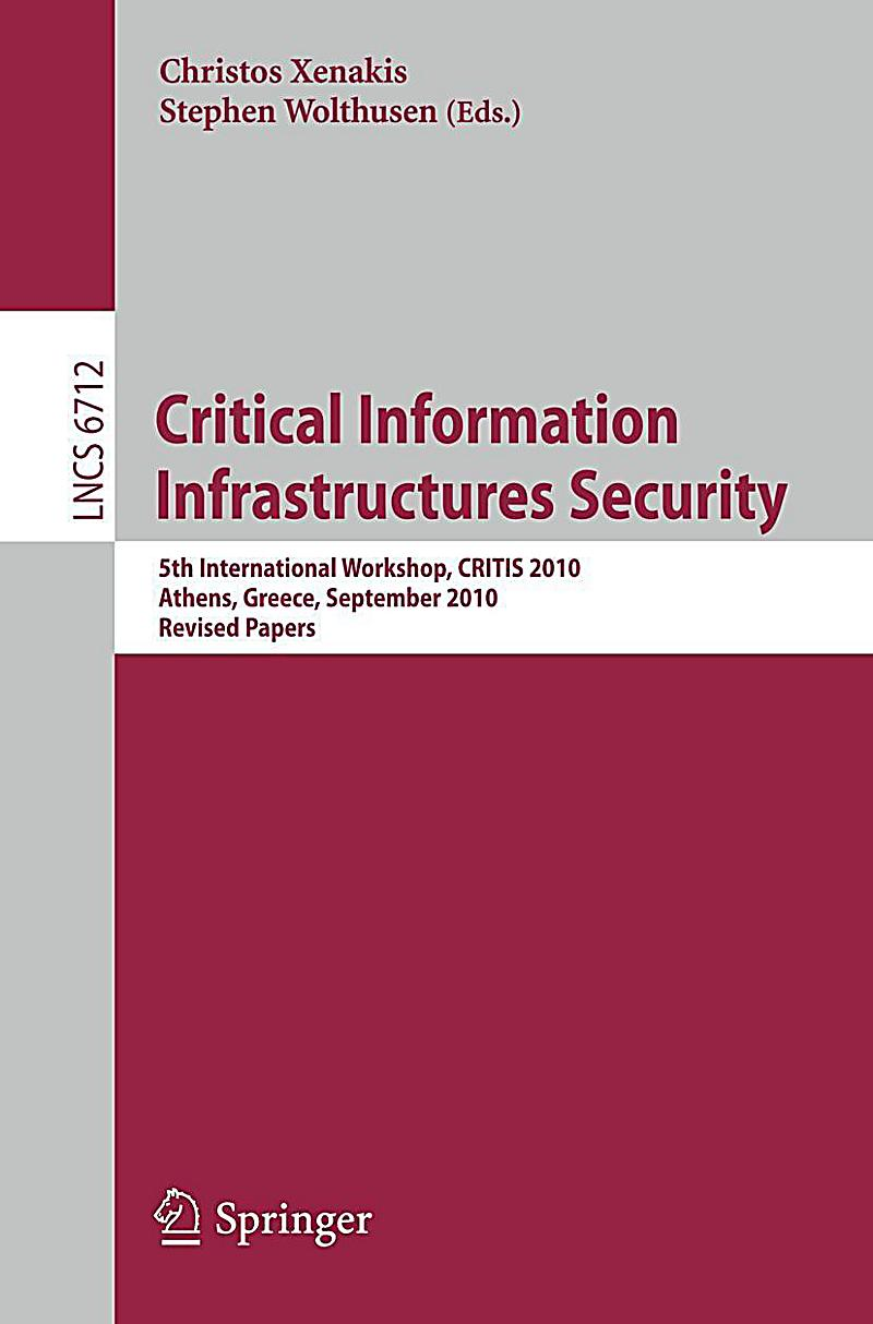 private security and critical infrastructure assets essay Encryption protects our critical infrastructure: our communications network, the  national  will become even more critical to our personal and national security.