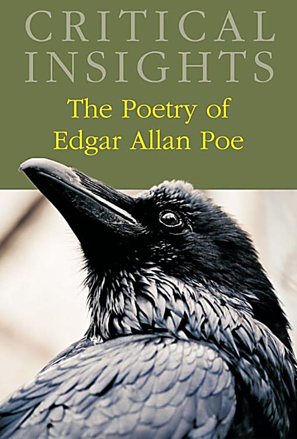literary criticism on edgar allan poes poems Edgar allan poe's biography and life storyedgar allen poe was an american author, poet, editor and literary critic, considered part of the american romantic movement.
