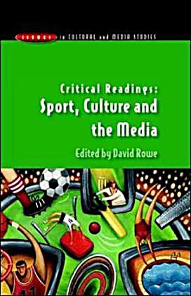 culture media and sport essay I am going to discuss broadcast media, sports magazines,  an essay in phenomenologyand  women who competed in 2000 in sport.