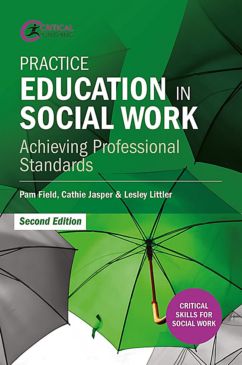 critical thinking skills in social work practice Literature reviews: ritical thinking and  critical thinking for social work,  critical thinking skills developing effective pages 8-9.