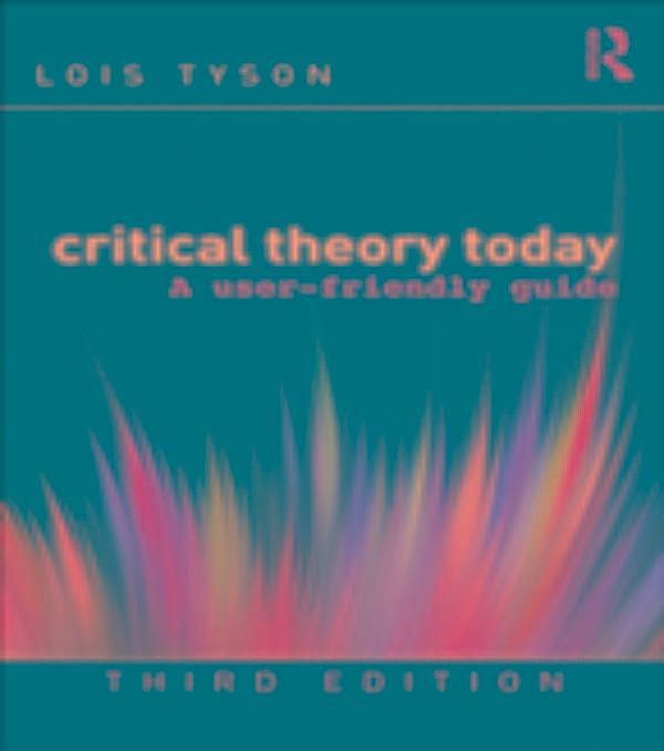 critical theory today a user friendly guide 3rd edition pdf