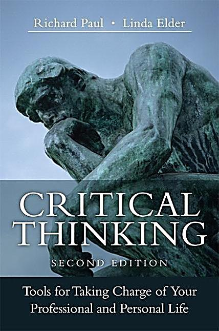 critical thinking richard paul amazon Richard w paul, widely recognized as a major leader in the national & international critical thinking movements, has published over forty articles & five books on.