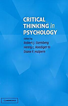 importance of critical thinking in psychology There is good evidence that critical thinking skills and dispositions can be taught (see teaching critical thinking) this guide includes (a) sources that extol the importance of critical thinking, (b) research that identifies specific critical thinking skills and conceptualizations of critical thinking dispositions, (c) a.