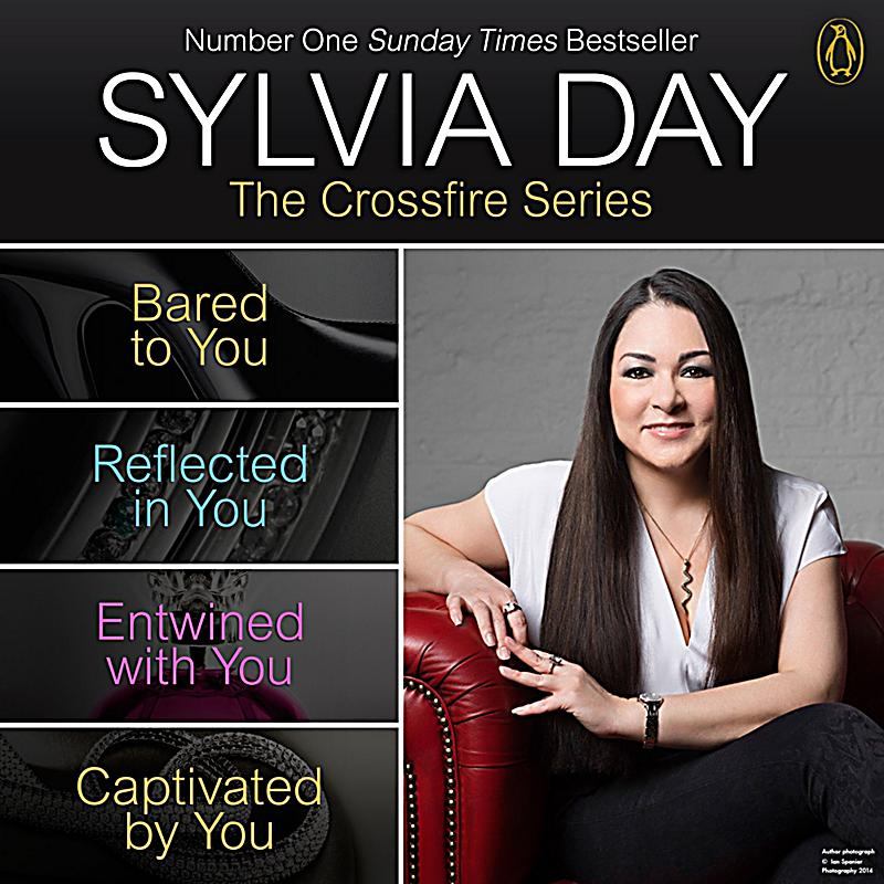 Crossfire: Sylvia Day Crossfire Series Four Book