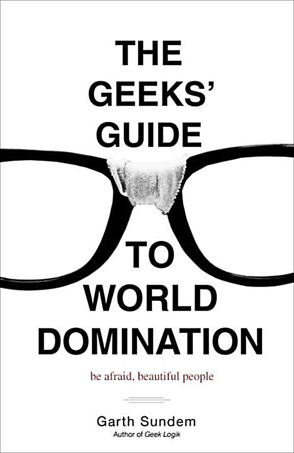 geeks guide to dating ebook The ultimate dating tips and advice for geeks and shy guys get more dates and have more fun with women.