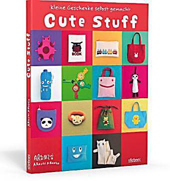 cute stuff kleine geschenke selbst gemacht buch versandkostenfrei. Black Bedroom Furniture Sets. Home Design Ideas