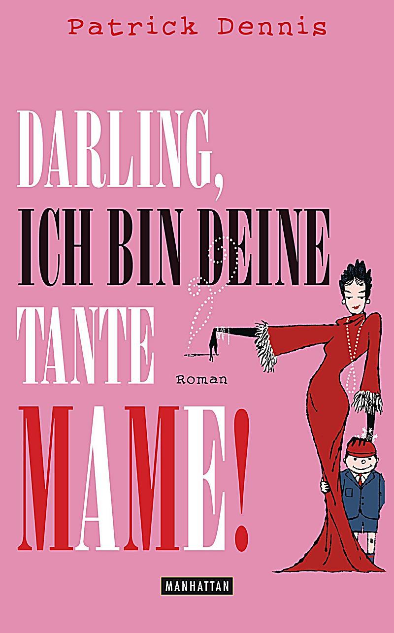 Darling, ich bin deine Tante Mame! - hrt das schillernde Leben der Boheme: extravagant, wild und gar nicht kindgerecht. Aber nun stü