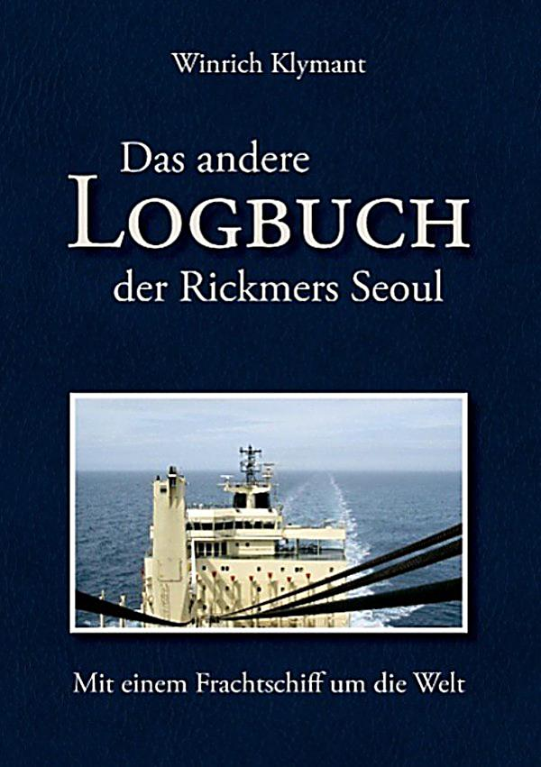 das andere logbuch der rickmers seoul ebook. Black Bedroom Furniture Sets. Home Design Ideas