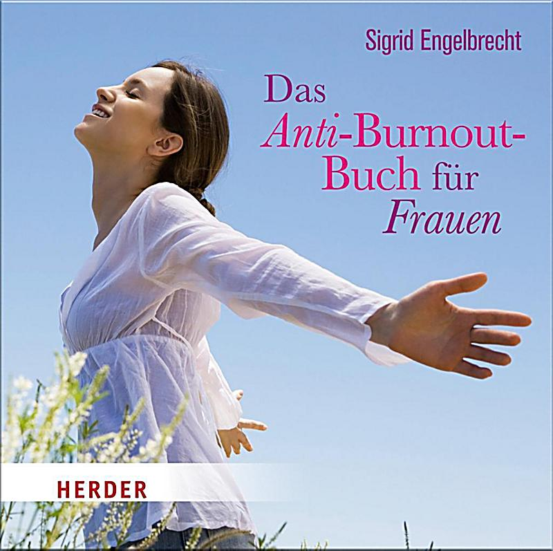 das anti burnout buch f r frauen 1 audio cd. Black Bedroom Furniture Sets. Home Design Ideas