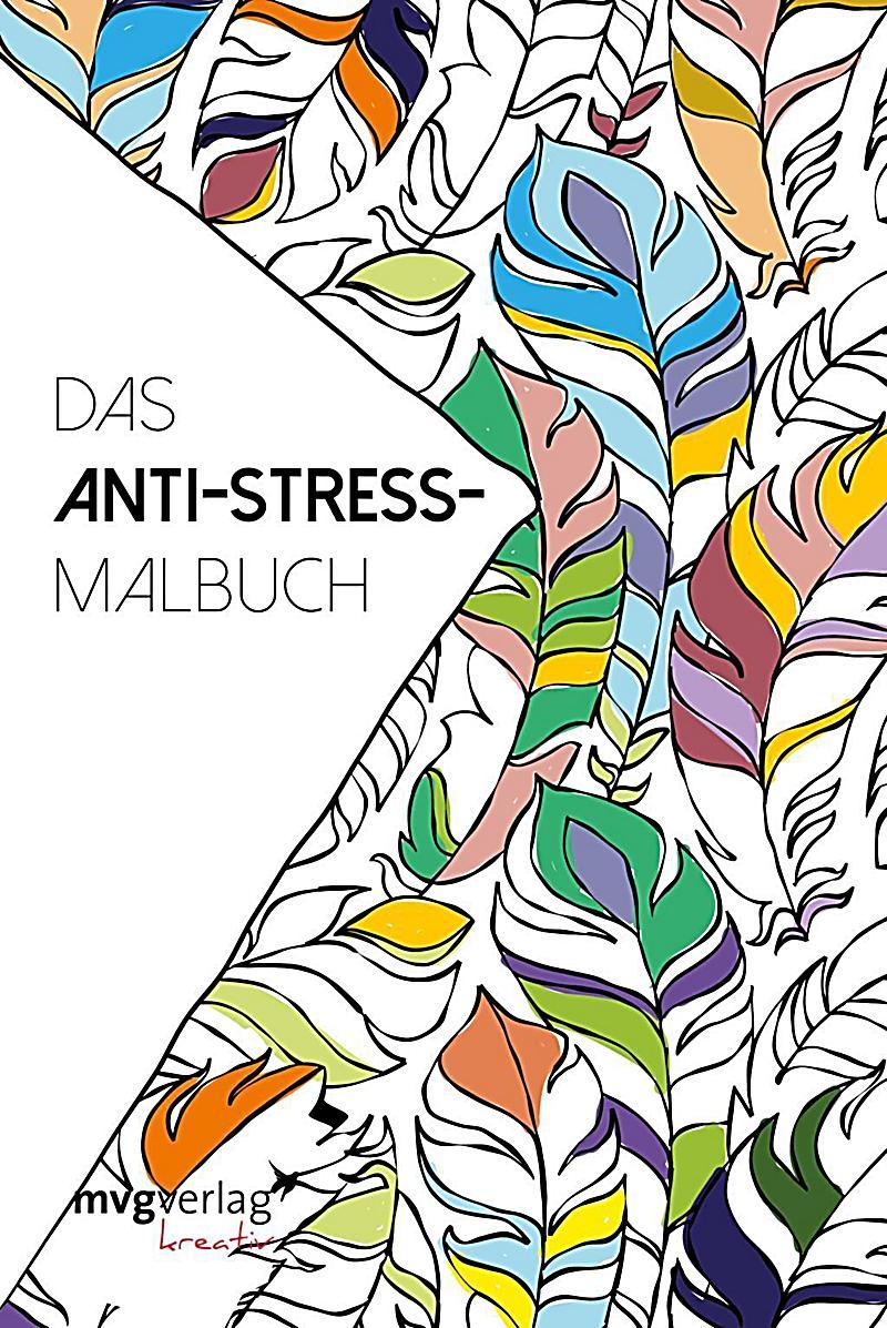 Das Anti-Stress-Malbuch Buch bei Weltbild.de online bestellen