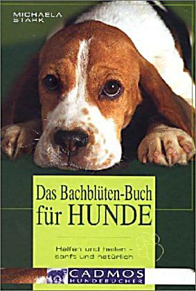 das bachbl ten buch f r hunde buch bei bestellen. Black Bedroom Furniture Sets. Home Design Ideas