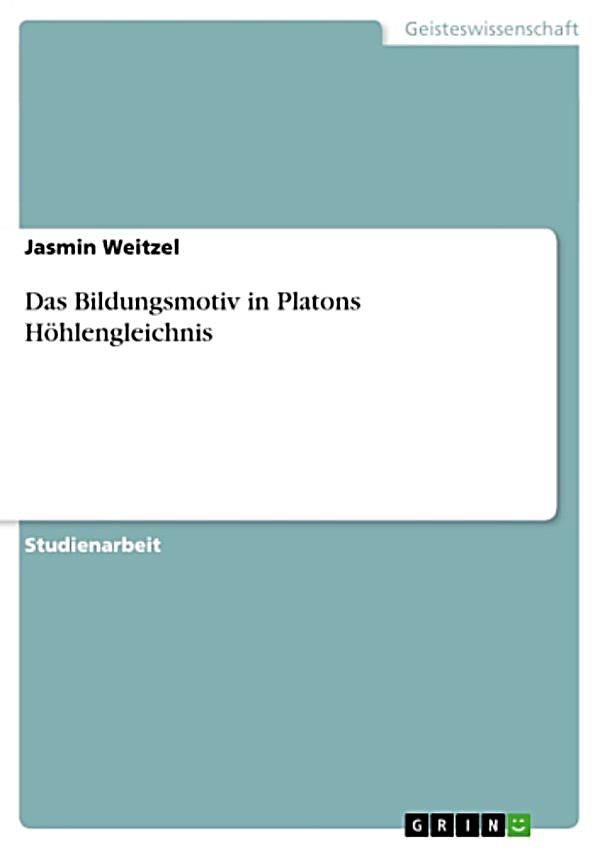 """das höhlengleichnis Kant's conception of pedagogy:  eine studie zu platons """"höhlengleichnis"""" und par-  in das pädagogische jahrhundert."""