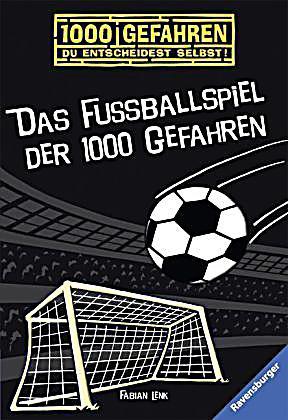 Das Fussballspiel Der 1000 Gefahren Buch Bei Weltbildch