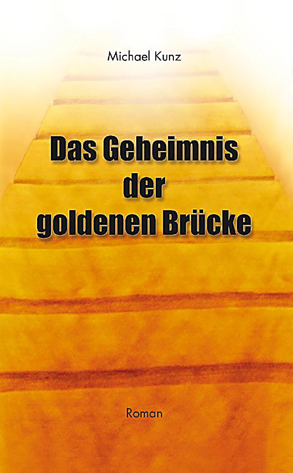 das geheimnis der goldenen br cke ebook. Black Bedroom Furniture Sets. Home Design Ideas