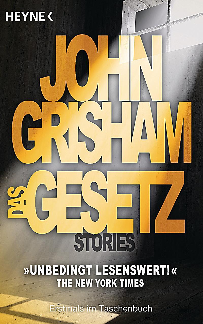John Grisham Das Gesetz
