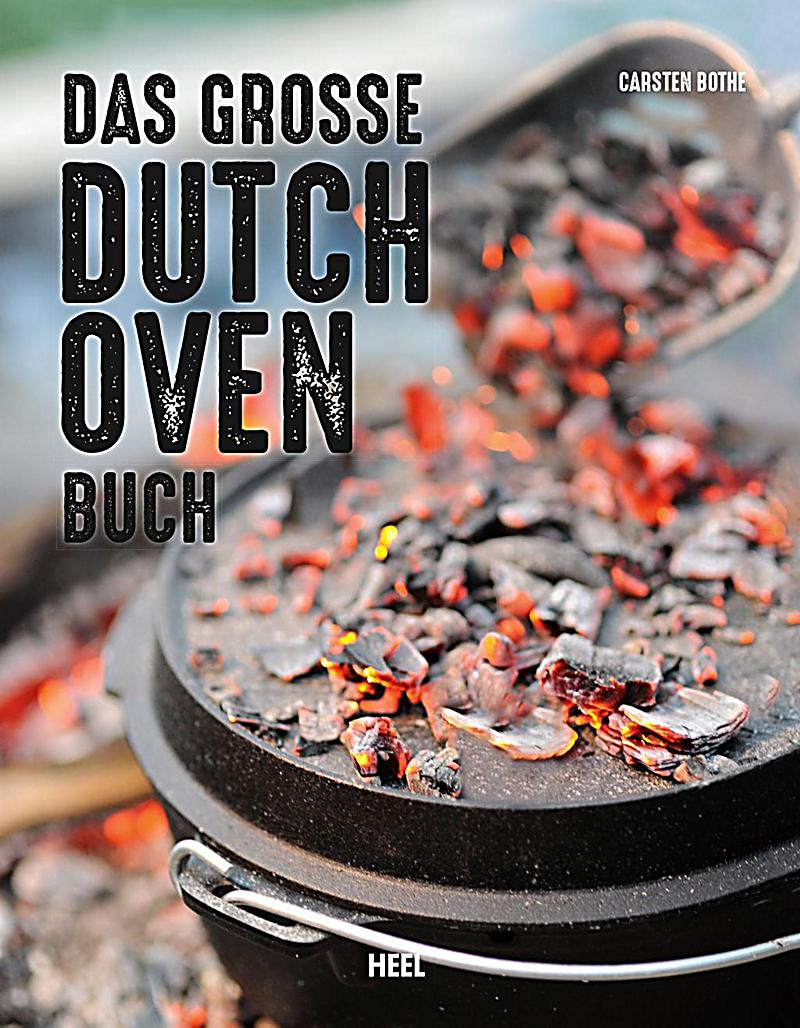 das gro e dutch oven buch buch portofrei bei. Black Bedroom Furniture Sets. Home Design Ideas