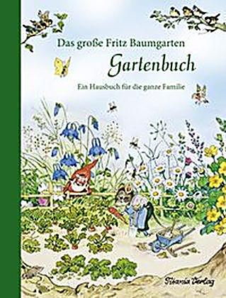 das gro e fritz baumgarten gartenbuch buch. Black Bedroom Furniture Sets. Home Design Ideas