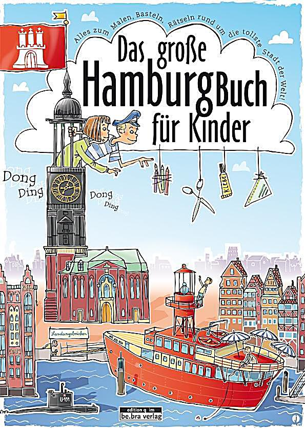 das gro e hamburg buch f r kinder buch bei bestellen. Black Bedroom Furniture Sets. Home Design Ideas