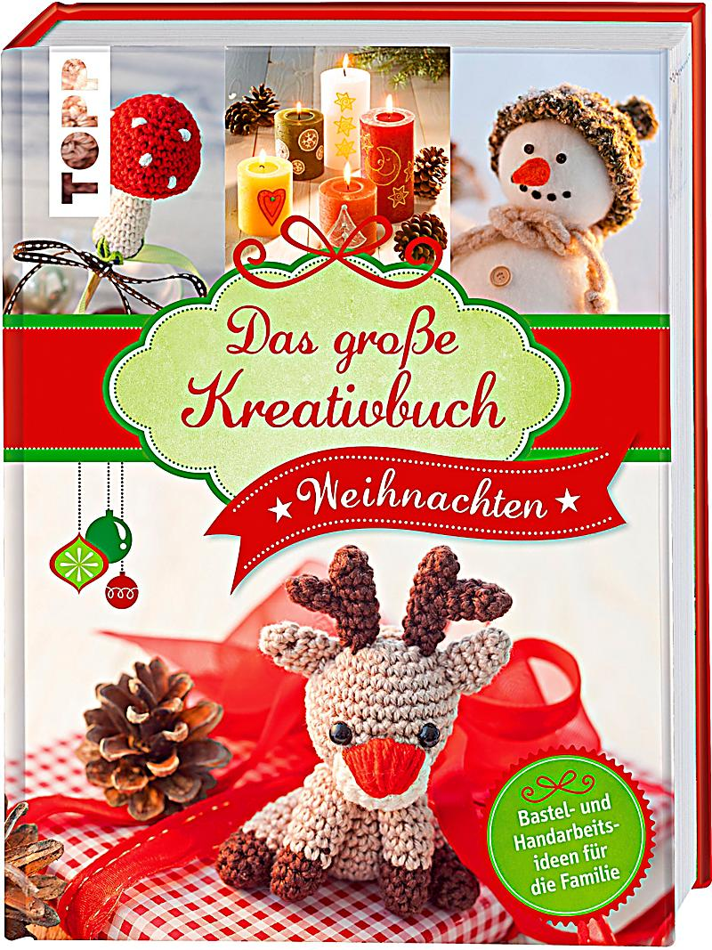 das gro e kreativbuch weihnachten buch bei bestellen. Black Bedroom Furniture Sets. Home Design Ideas