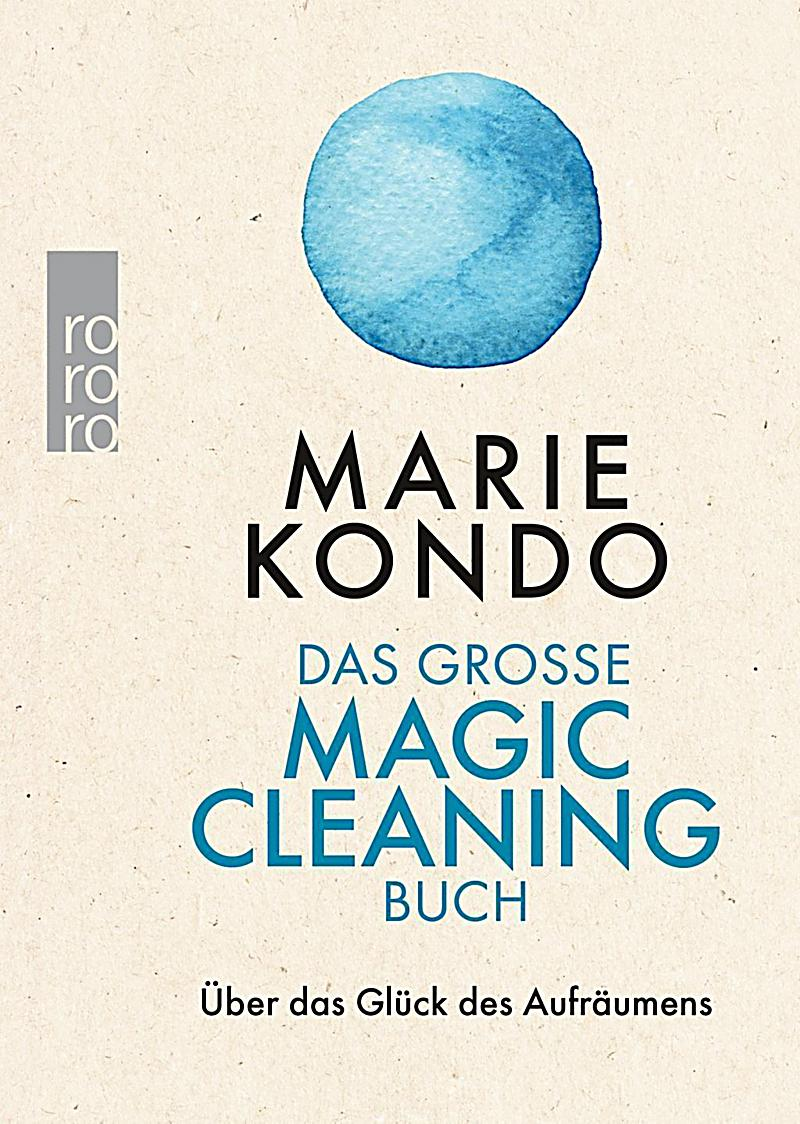 das gro e magic cleaning buch buch bei bestellen. Black Bedroom Furniture Sets. Home Design Ideas