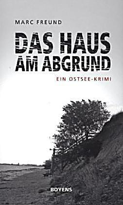 Das Haus am Abgrund Buch von Marc Freund portofrei - Weltbild.de