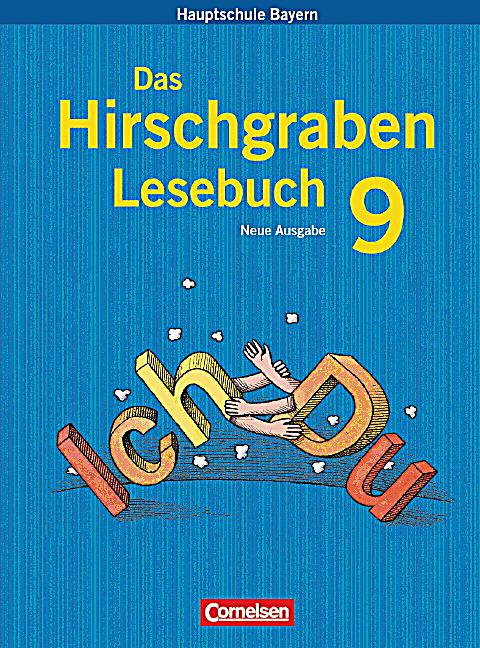 das hirschgraben lesebuch neue ausgabe hauptschule bayern 9 jahrgangsstufe sch lerbuch buch. Black Bedroom Furniture Sets. Home Design Ideas