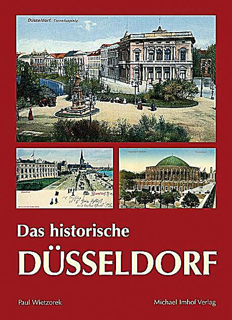 das historische d sseldorf buch bei online bestellen. Black Bedroom Furniture Sets. Home Design Ideas