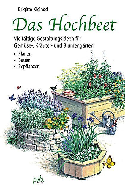 Rheingau Hochbeet das hochbeet buch brigitte kleinod portofrei bei weltbild de